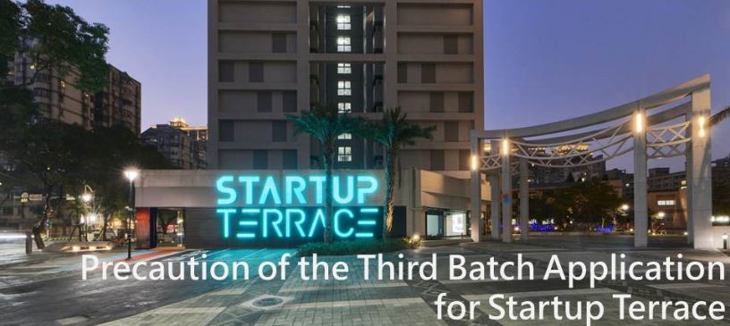 Precaution of the Third Batch Application for Startup Terrace