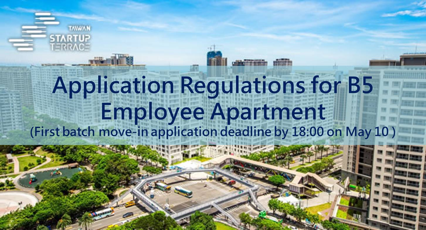 Application Regulations for B5 Employee Apartment (First batch move-in application deadline by 18:00 on May 10 )
