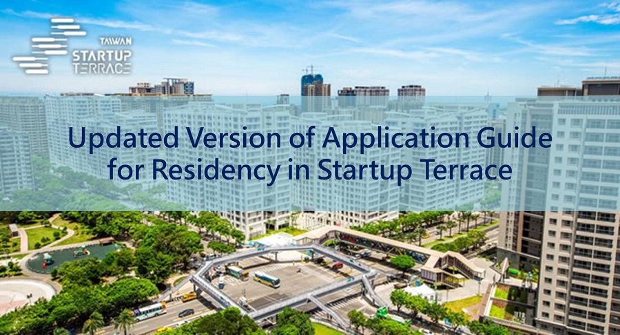 An Updated Version of Application Guide for Residency in Startup Terrace is Now Released