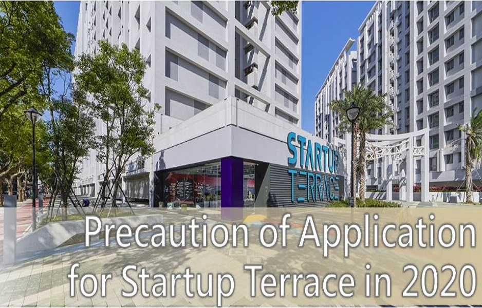 📣 📣 Precaution of Application for Startup Terrace in 2020