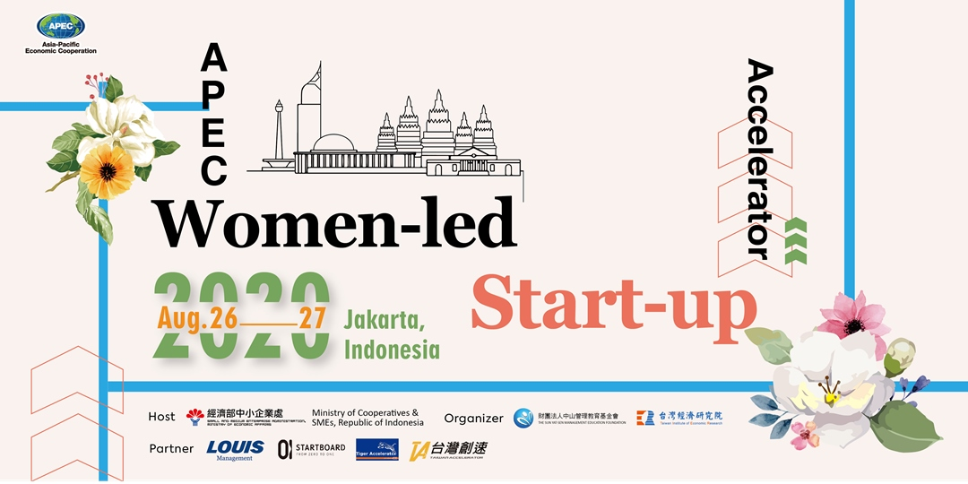 Workshop - APEC Women-Led Start-Up Accelerator Initiative (APEC女性新創企業加速器工作坊)